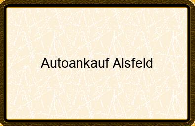 Autoankauf Alsfeld