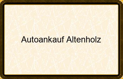 Autoankauf Altenholz