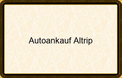 Autoankauf Altrip