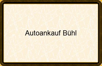 Autoankauf Bühl