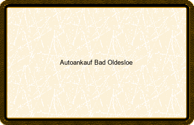 Autoankauf Bad Oldesloe