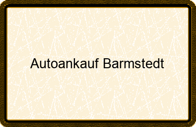 Autoankauf Barmstedt