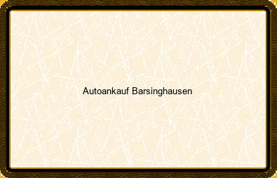 Autoankauf Barsinghausen