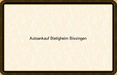 Autoankauf Bietigheim-bissingen