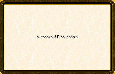 Autoankauf Blankenhain