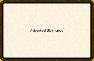Autoankauf Bleicherode
