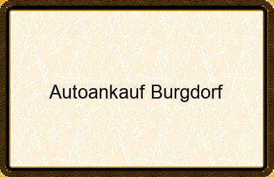 Autoankauf Burgdorf