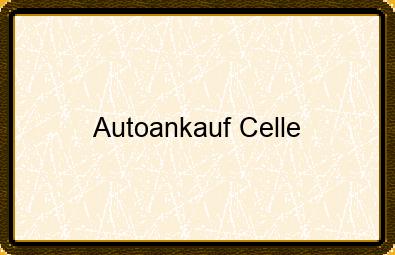 Autoankauf Celle