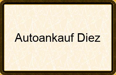 Autoankauf Diez