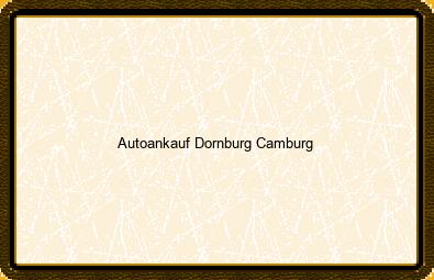 Autoankauf Dornburg-camburg