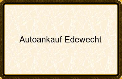 Autoankauf Edewecht