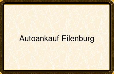 Autoankauf Eilenburg