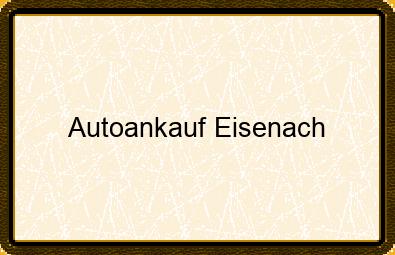 Autoankauf Eisenach