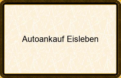 Autoankauf Eisleben
