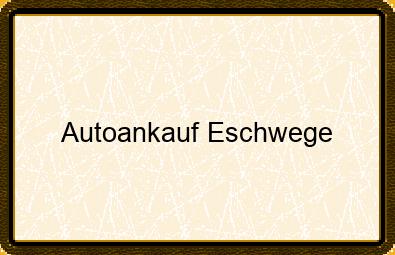 Autoankauf Eschwege