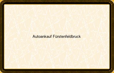 Autoankauf Fürstenfeldbruck
