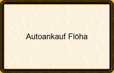 Autoankauf Flöha