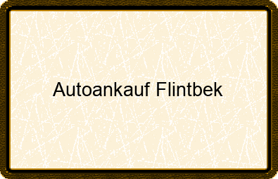 Autoankauf Flintbek