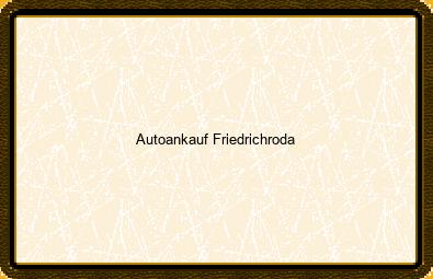 Autoankauf Friedrichroda