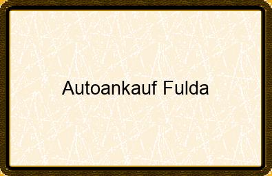 Autoankauf Fulda