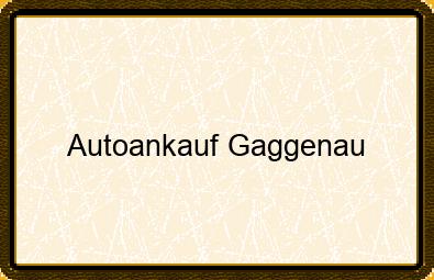 Autoankauf Gaggenau