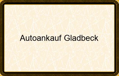 Autoankauf Gladbeck