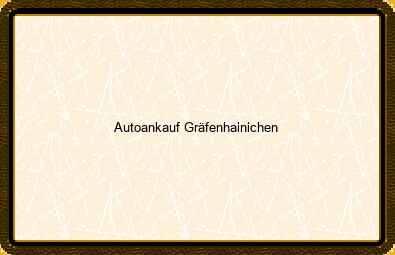 Autoankauf Gräfenhainichen