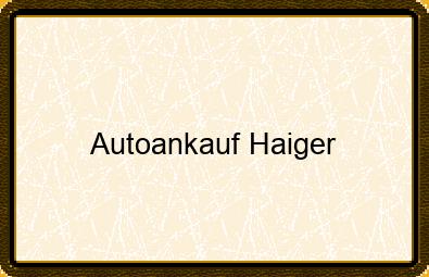 Autoankauf Haiger