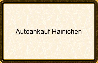 Autoankauf Hainichen