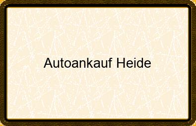 Autoankauf Heide