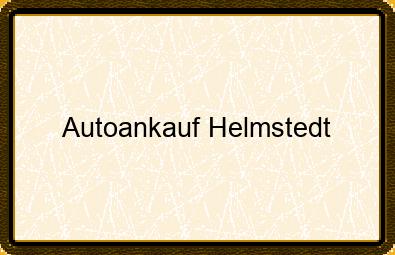 Autoankauf Helmstedt