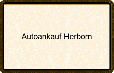 Autoankauf Herborn