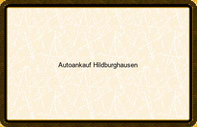 Autoankauf Hildburghausen