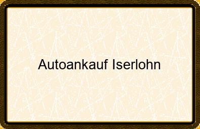 Autoankauf Iserlohn