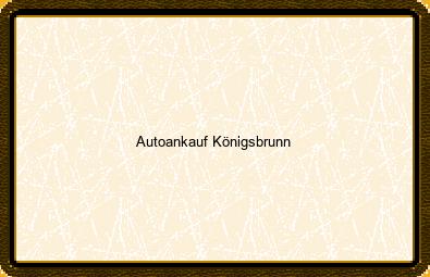 Autoankauf Königsbrunn