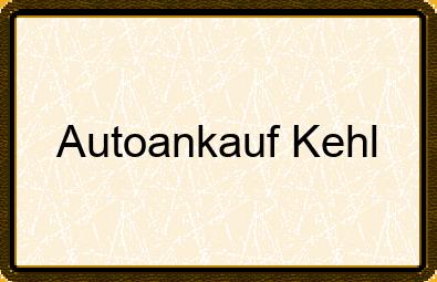 Autoankauf Kehl