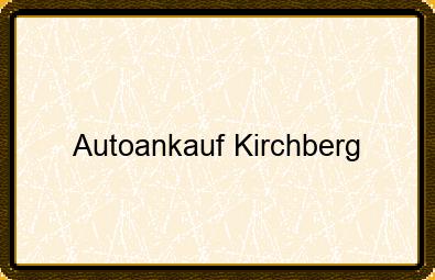 Autoankauf Kirchberg