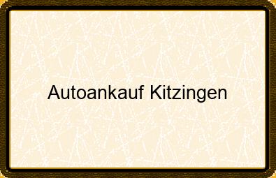 Autoankauf Kitzingen