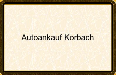 Autoankauf Korbach