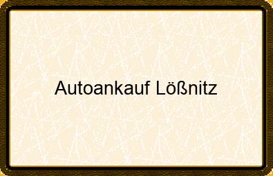 Autoankauf Lößnitz
