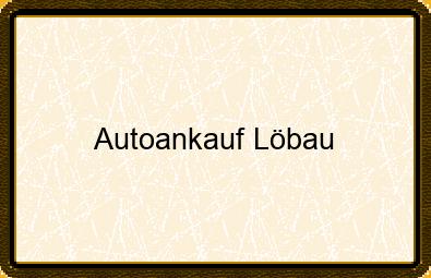 Autoankauf Löbau