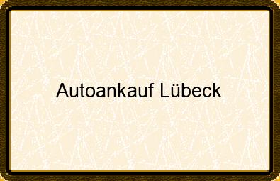 Autoankauf Lübeck