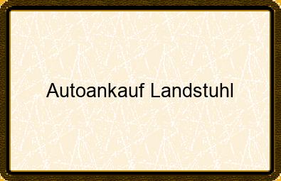 Autoankauf Landstuhl