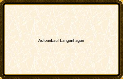 Autoankauf Langenhagen