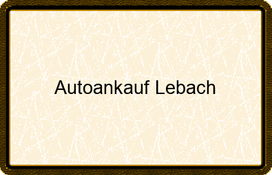 Autoankauf Lebach