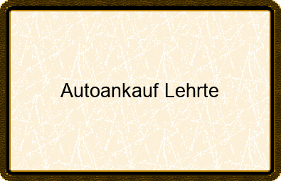 Autoankauf Lehrte