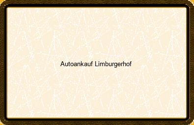 Autoankauf Limburgerhof