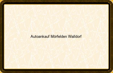 Autoankauf Mörfelden-walldorf