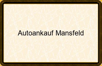 Autoankauf Mansfeld