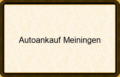 Autoankauf Meiningen